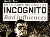 Incognito: Bad Influences Vol 1 4