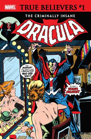 True Believers The Criminally Insane - Dracula Vol 1 1