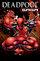 Deadpool Saga Vol 1 1