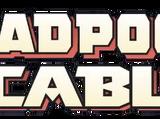 Deadpool & Cable Vol 1