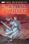 True Believers Star Wars - The Ashes of Jedha Vol 1 1