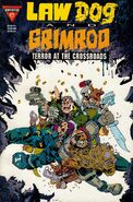 Lawdog Grimrod Terror at the Crossroads Vol 1 1