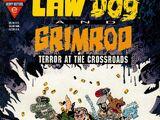 Lawdog / Grimrod: Terror at the Crossroads Vol 1 1