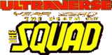 Ultraverse Year Zero The Death of the Squad (1995)