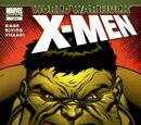 World War Hulk: X-Men Vol 1 1