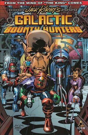 Jack Kirby's Galactic Bounty Hunters Vol 1 1
