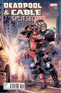 Deadpool & Cable Split Second Vol 1 2