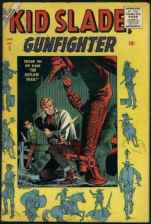 Kid Slade, Gunfighter Vol 1 5