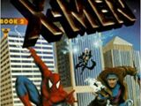 X-Men & Spider-Man: Time's Arrow Book 2: The Present