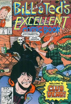 Bill & Ted's Excellent Comic Book Vol 1 2