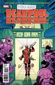 You Are Deadpool Vol 1 1 RPG Variant