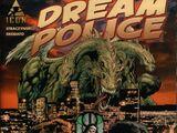 Dream Police Vol 1