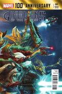 100th Anniversary Special - Guardians of the Galaxy Vol 1 1 Lozano Variant