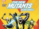 New Mutants: Dead Souls Vol 1 4