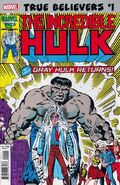 True Believers Hulk - Gray Hulk Returns Vol 1 1