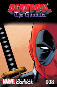 Deadpool The Gauntlet Infinite Comic Vol 1 8