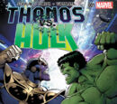 Thanos vs. Hulk Vol 1 1