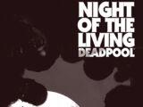 Night of the Living Deadpool Vol 1 1