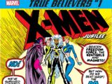 True Believers: X-Men - Jubilee Vol 1 1