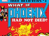 True Believers: Phoenix - What If? Vol 1