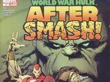World War Hulk: Aftersmash Vol 1 1