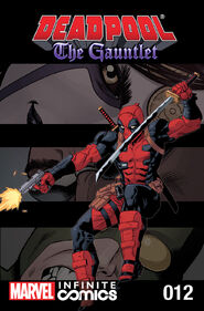 Deadpool The Gauntlet Infinite Comic Vol 1 12