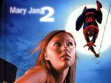 Mary Jane 2: The Novel