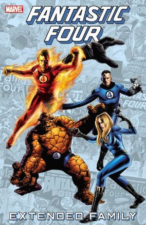 Fantastic Four Extended Family Vol 1 1