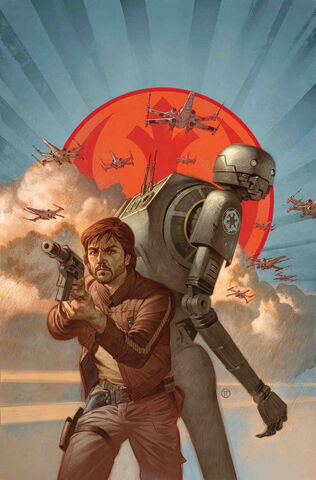 File:Star Wars Rogue One - Cassian & K-2SO Special Vol 1 1 Textless.jpg