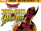 True Believers: Phoenix Presents Jean Grey vs. Sabretooth Vol 1