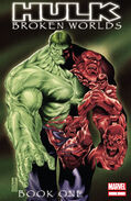 Hulk Broken Worlds Vol 1 1
