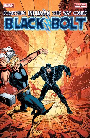 Black Bolt Something Inhuman This Way Comes Vol 1 1
