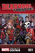 Deadpool Too Soon? Infinite Comic Vol 1 1