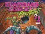 Guardians of the Galaxy: Mission Breakout Vol 1 1