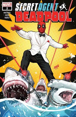 Deadpool Secret Agent Deadpool Vol 1 2