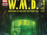 Weapons of Mutant Destruction: Alpha Vol 1 1