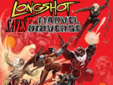 Longshot Saves the Marvel Universe Vol 1 3