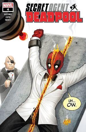 Deadpool Secret Agent Deadpool Vol 1 4