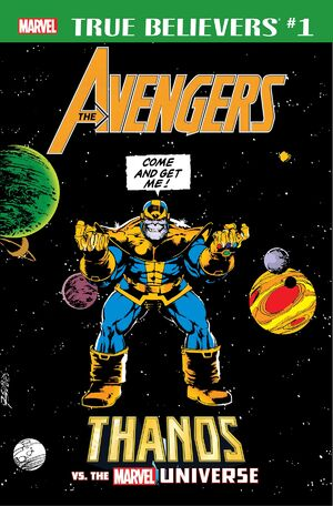 True Believers Avengers - Thanos vs. the Marvel Universe Vol 1 1