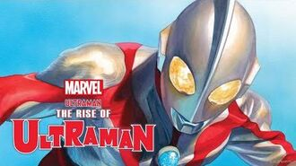 THE RISE OF ULTRAMAN 1 Trailer Marvel Comics