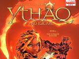 Ythaq: No Escape Vol 1 2