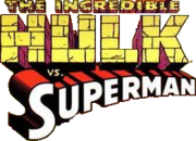 Incredible Hulk vs. Superman (1999)