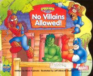 Spider-Man & Friends No Villains Allowed! Vol 1 1 0001