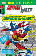 True Believers Ant-Man and the Wasp - On the Trail of Spider-Man Vol 1 1