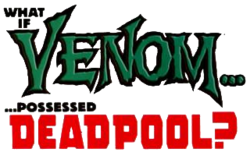 Venom Deadpool What If Vol 1 Logo