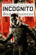 Incognito Bad Influences Vol 1 3