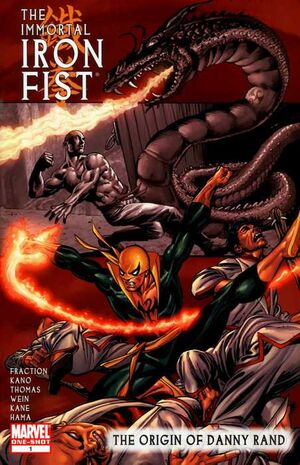 Immortal Iron Fist The Origin of Danny Rand Vol 1 1