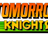 Tomorrow Knights Vol 1