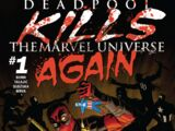 Deadpool Kills the Marvel Universe Again Vol 1 1