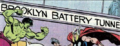 Brooklyn Battery Tunnel from Incredible Hulk Vol 1 255 001.png
